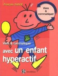 Souvent acheté avec L'hyperactivité de l'enfant, le Vivre et communiquer avec un enfant hyperactif