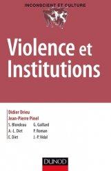 Dernières parutions dans Inconscient et culture, Violence et institutions