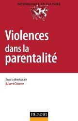 Dernières parutions dans Inconscient et culture, Violences dans la parentalité