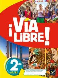 Dernières parutions dans Via libre, Via Libre - Espagnol 2de