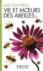 Dernières parutions sur Biologie et physiologie animale, Vie et moeurs des abeilles