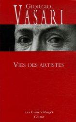 Dernières parutions dans Les cahiers rouges, Vies des artistes. (Vies des plus excellents peintres, sculpteurs et architectes)