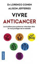 Dernières parutions sur Cancer, Vivre anticancer