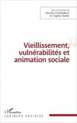 Dernières parutions dans Logiques sociales, Vieillissement, vulnérabilités et animation sociale