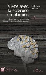 Dernières parutions sur Neurologie, Vivre avec la sclérose en plaques