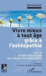 Dernières parutions dans Ethique et pratique médicale, Vivre mieux à tout âge grâce à l'ostéopathie
