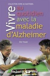 Souvent acheté avec La maladie d'Alzheimer Cahier d'activités 1, le Vivre au quotidien avec la maladie d'Alzheimer ou une maladie apparentée