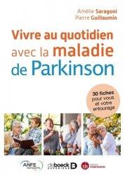 Dernières parutions sur Maladie de Parkinson, Vivre au quotidien avec la maladie de Parkinson