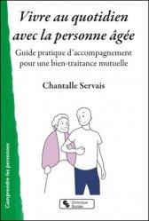 Dernières parutions sur Psychologie sociale, Vivre au quotidien avec la personne âgée