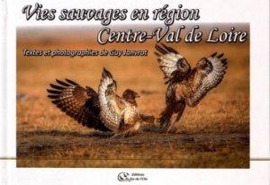 Souvent acheté avec Bois et industries agroalimentaires, le Vies sauvages en région Centre-Val de Loire