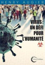 Dernières parutions sur Sciences médicales, Virus : un défi pour l'humanité