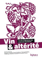 Dernières parutions sur Vins et savoirs, Vin et alterité. Le vin à l'épreuve des sciences humaines
