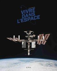Dernières parutions sur Cosmologie, Vivre dans l'espace