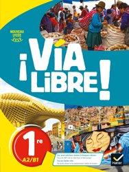 Dernières parutions dans Via libre, Via Libre - Espagnol