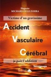 Dernières parutions sur Coeur, Victime d'un Accident Vasculaire Cérébral, je paie l'addition