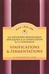 Souvent acheté avec La fermentation malolactique dans les vins, le Vinifications & fermentations