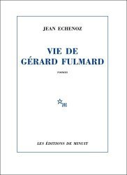Dernières parutions sur Fiction, Vie de Gérard Fulmard