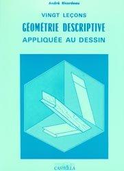 Souvent acheté avec Procédés et Génie Civil, le Vingt leçons de géométrie descriptive appliquée au dessin