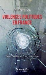 Dernières parutions dans Académique, Violences politiques en France