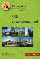 Nouvelle édition Ville et environnement