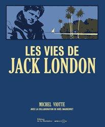 Dernières parutions sur Non-fiction, Les vies de Jack London