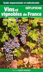 Dernières parutions dans Déplipoche, Vins et vignobles de France