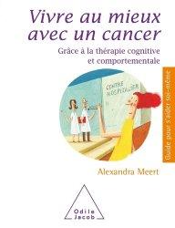 Dernières parutions sur Cancers, Vivre au mieux avec un cancer