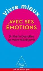 Dernières parutions dans Poches Psychologie, Vivre mieux avec ses émotions