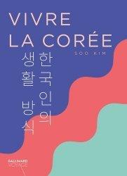 Dernières parutions dans Gallimard Voyage, Vivre la Corée