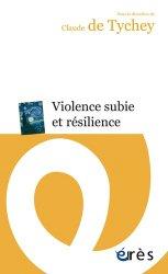 Dernières parutions sur Résilience, Violence subie et résilience