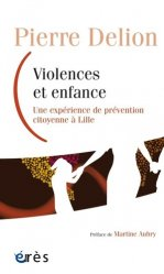 Dernières parutions dans Enfance et parentalité, Violences et enfance