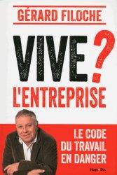 Dernières parutions sur Code du travail, Vive l'entreprise ?