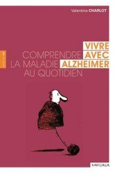 Dernières parutions dans Santé en soi, Vivre avec Alzheimer