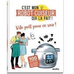 Dernières parutions dans C'est mon robot-cuiseur qui l'a fait !, Vite prêt pour ce soir !