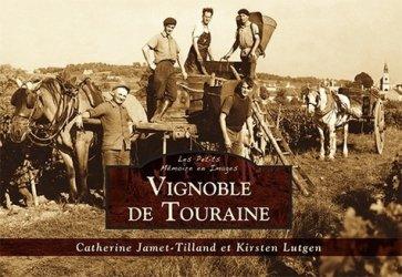 Dernières parutions dans Les petits mémos, Vignoble de Touraine - Les Petits Mémoire en Images