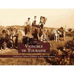 Dernières parutions sur Cépages et vignobles, Vignoble de Touraine