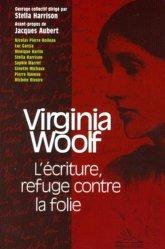 Souvent acheté avec Anorexie, boulimie, le Virginia Woolf. L'écriture refuge contre la folie
