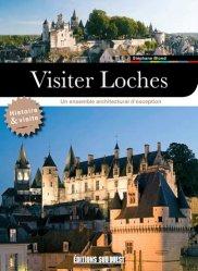Dernières parutions sur Centre Val-de-Loire, Visiter Loches