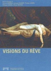 Dernières parutions dans Bibliothèque d'histoire de la médecine et de la santé, Visions du rêve