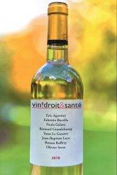 Dernières parutions sur L'exploitation viticole - Commercialisation, Vin, droit & santé