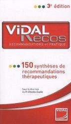Souvent acheté avec Guide d'antibiothérapie pratique, le Vidal Recos