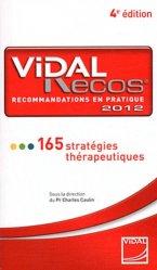 Souvent acheté avec Guide pratique des constantes et repères médicaux, le Vidal Recos