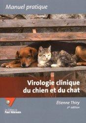 Dernières parutions sur Biologie  - Toxicologie - Virologie - Parasitologie, Virologie clinique du chien et du chat