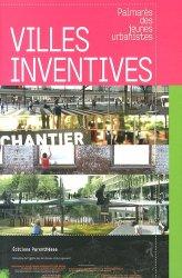 Dernières parutions dans Projet urbain, Villes inventives