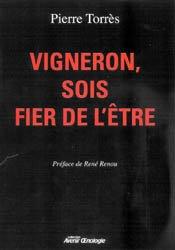 Dernières parutions dans avenir oenologie, Vigneron, sois fier de l'être