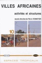 Dernières parutions dans Espaces tropicaux, Villes africaines : activités et structures