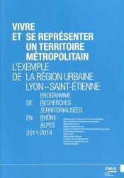 Dernières parutions sur Villes témoins, Vivre et se représenter un territoire métropolitain