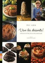 Dernières parutions dans Vive le goût !, Vive les desserts ! Gâteaux & autres douceurs de Bretagne