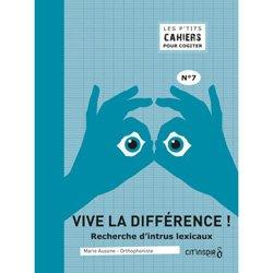 Dernières parutions dans Les p'tits cahiers pour cogiter, Vive la différence