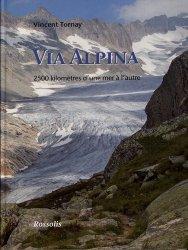 Souvent acheté avec Animaux des montagnes, le Via alpina, 2500 kilometres d'une mer à l'autre
